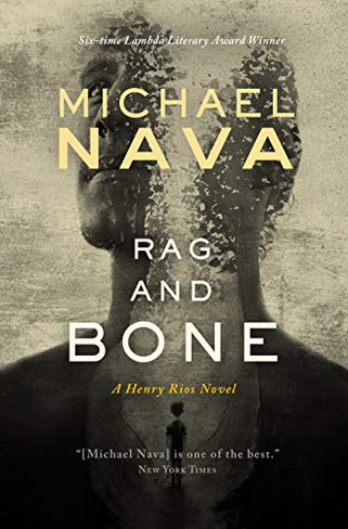 Rag and Bone (The Henry Rios Mystery # 7)