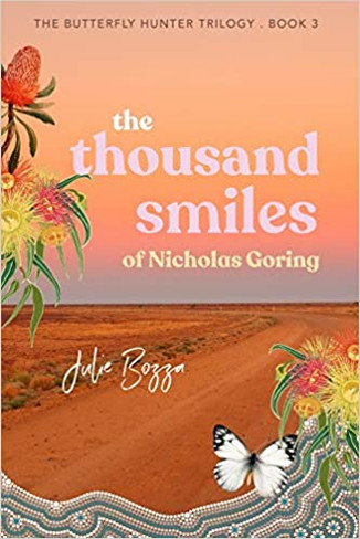 The Thousand Smiles of Nicholas Goring (The Butterfly Hunter Trilogy Book #3)