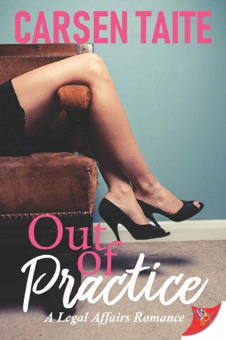 Out of Practice (A Legal Affairs Romance #2)