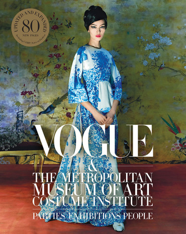 Vogue and the Metropolitan Museum of Art Costume Institute  (Updated Edition)
