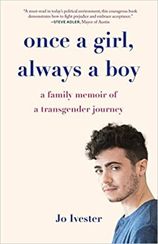 Once a Girl, Always a Boy : A Family Memoir of a Transgender Journey