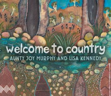 Welcome to Country (kids picture board book)