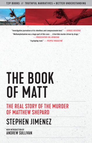 The Book of Matt : The Real Story of the Murder of Matthew Shephard