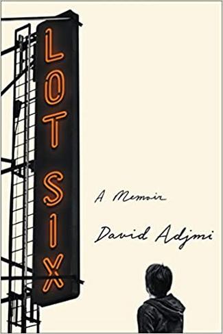 Lot Six: A Memoir