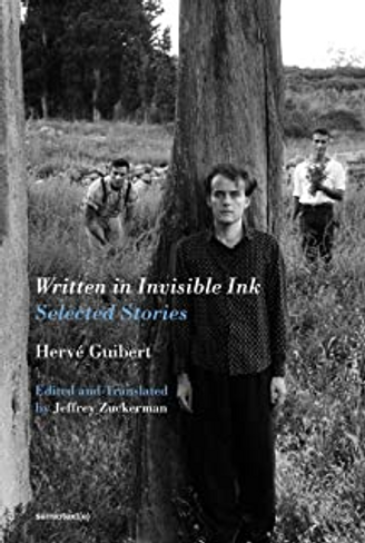 Written in Invisible Ink: Selected Stories
