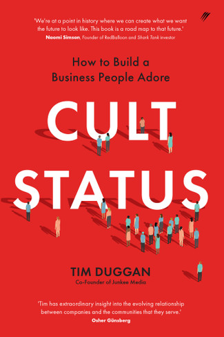 Cult Status : Building a Business that People Adore