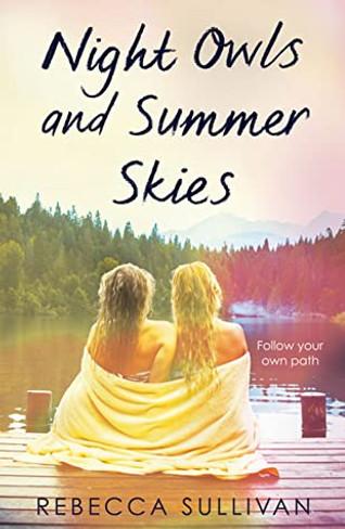 Nights Owls and Summer Skies
