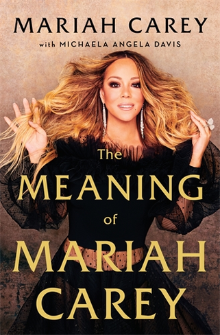 The Meaning of Mariah Carey (Hardback)