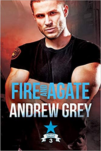 Fire and Agate (Carlisle Deputies #3)
