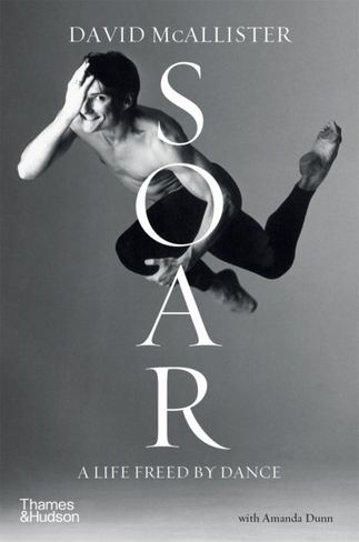 Soar : A Life Freed by Dance