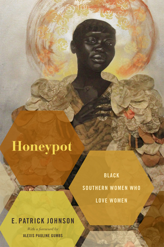 Honeypot: Black Southern Women Who Love Women