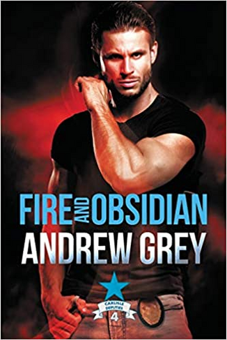 Fire and Obsidian (Carlisle Deputies Book 4)