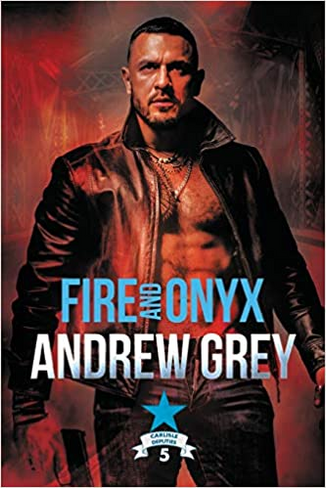 Fire and Onyx (Carlisle Deputies Book 5)