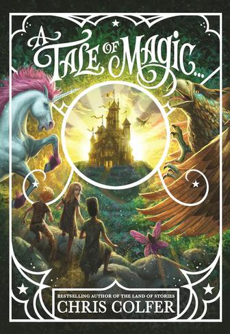 A Tale of Magic (Book 1)