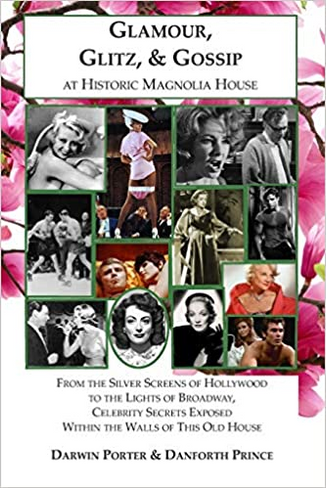 Glamour, Glitz, & Gossip at Historic Magnolia House: From the Silver Screens of Hollywood to the Lights of Broadway, Celebrity Secrets Exposed Within ... This Old House (Blood Moon's Magnolia House)