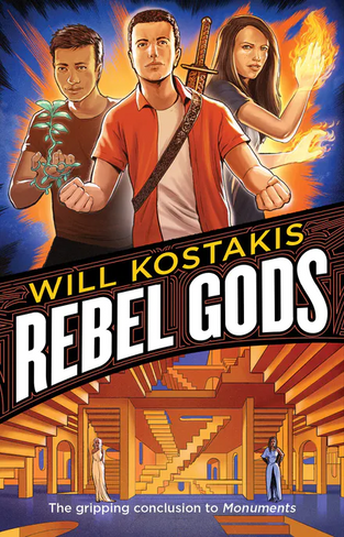 Rebel Gods: Monuments Book 2