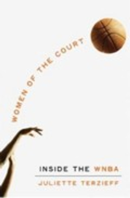 Women of the Court : Inside the WNBA