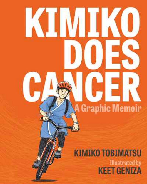 Kimiko Does Cancer: A Graphic Memoir