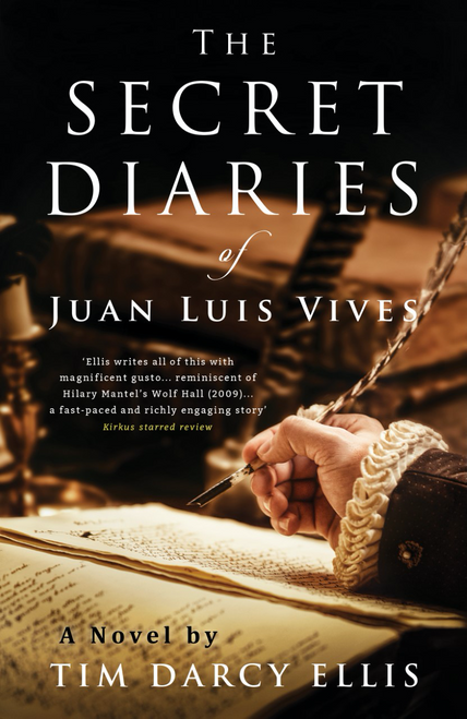 The Secret Diaries of Juan Luis Vives (hardcover)