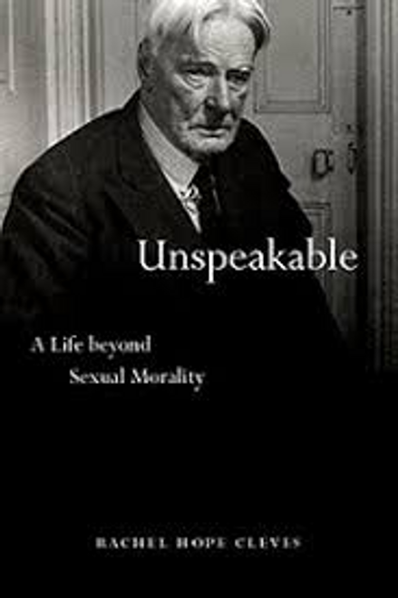 Unspeakable: A Life Beyond Sexual Morality