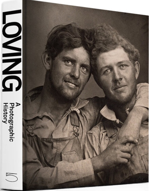 Loving: A Photographic History of Men in Love