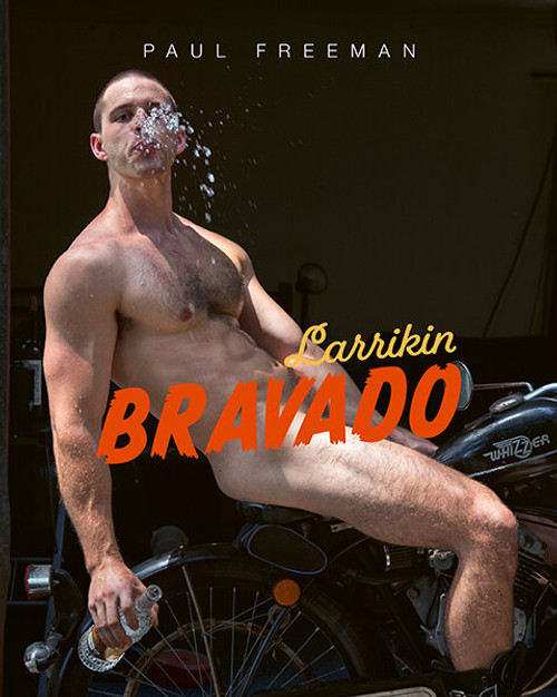 Larrikin Bravado