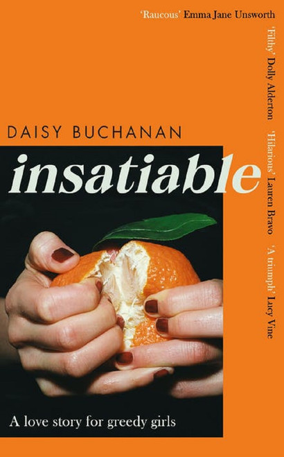 Insatiable: A Love Story for Greedy Girls