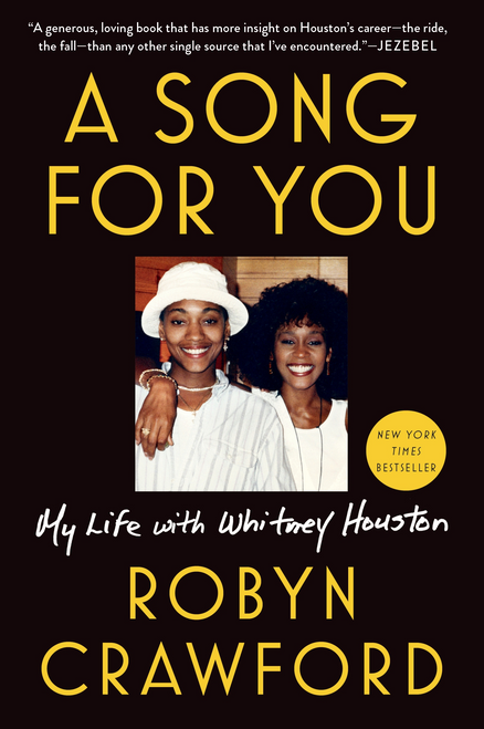 A Song for You: My Life with Whitney Houston (Paperback)