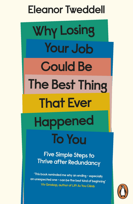 Why Losing Your Job Could be the Best Thing That Ever Happened to You