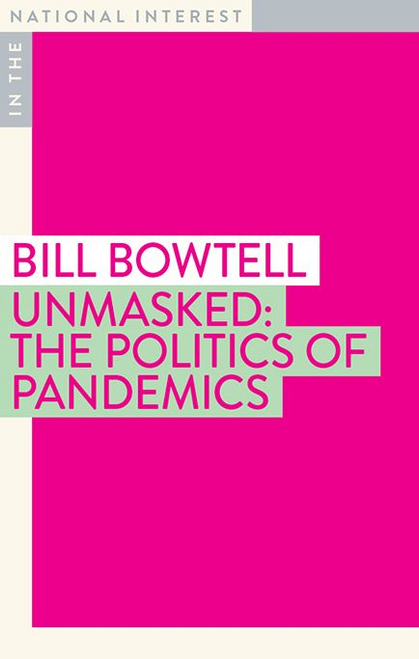 Unmasked: The Politics of Pandemics