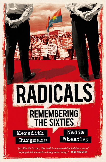 Radicals: Remembering the Sixties
