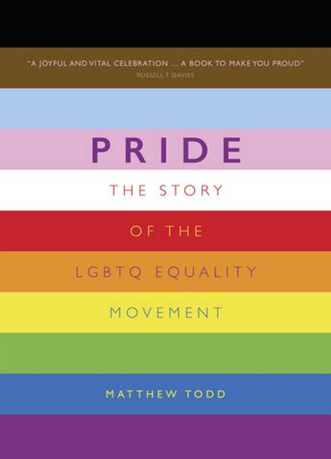 Pride: The Story of the LGBTQ Equality Movement