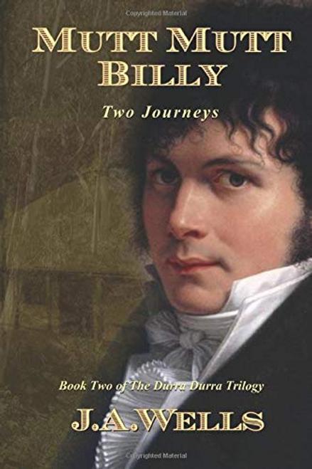 Mutt Mutt Billy: Two Journeys (The Durra Durra Trilogy Book #2)