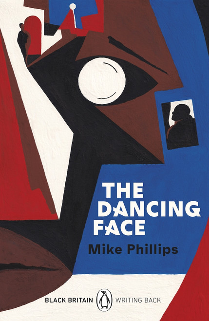 The Dancing Face (Black Britain - Writing Back)