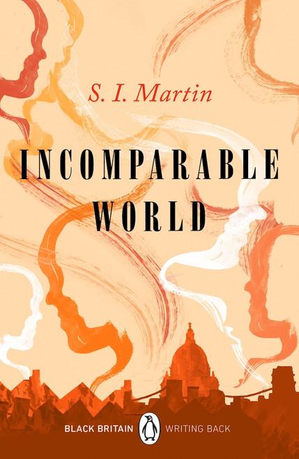 Incomparable World (Black Britain - Writing Back)