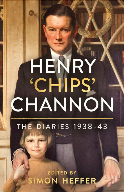 Henry 'Chips' Channon: The Diaries (Volume 2)