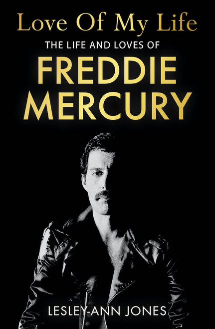 Love of My Life: The Life and Loves of Freddie Mercury