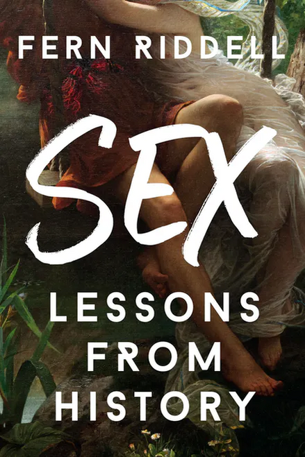 Sex: Lessons From History