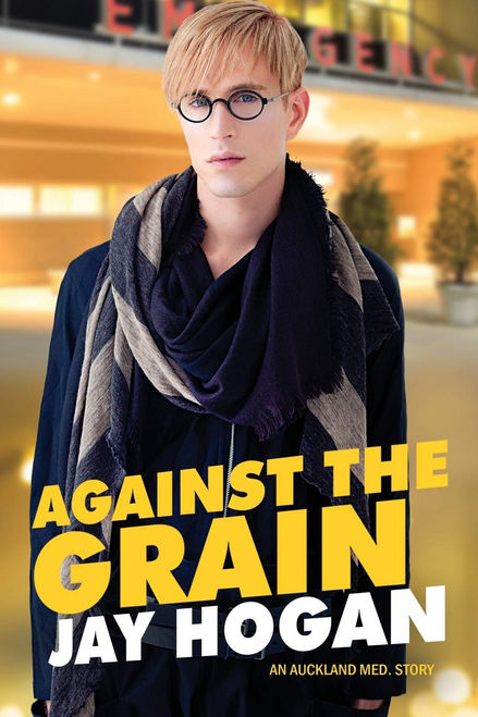 Against The Grain (Auckland Med. Story # 4)