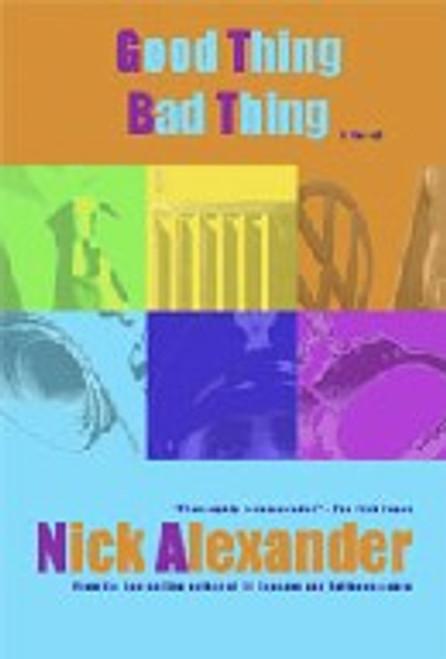 """Good Thing, Bad Thing (""""50 Reasons"""" Series Book 3)"""
