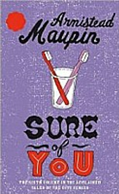 Sure of You (Tales of the City Book 6)