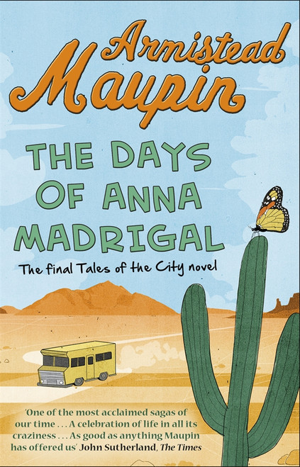 The Days of Anna Madrigal (Tales of the City Book 9)