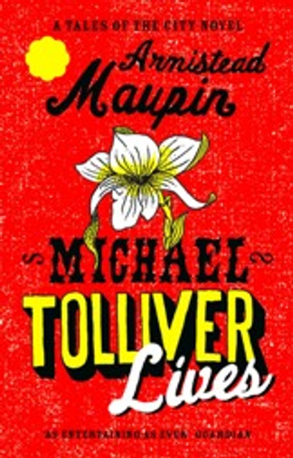 Michael Tolliver Lives (Tales of the City Book 7)