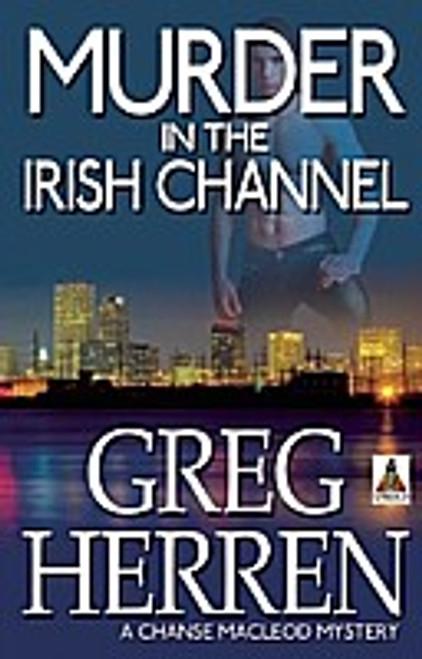 Murder in the Irish Channel (Chanse MacLeod Mystery #6)