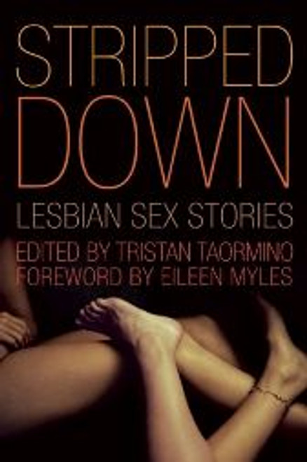 Stripped Down : Lesbian Sex Stories