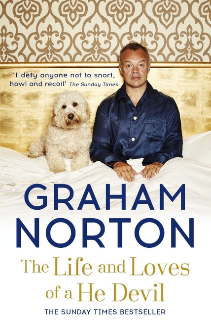 Graham Norton : The Life and Loves of a He Devil - A Memoir
