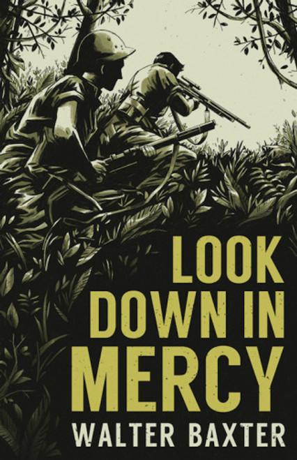 Look Down in Mercy