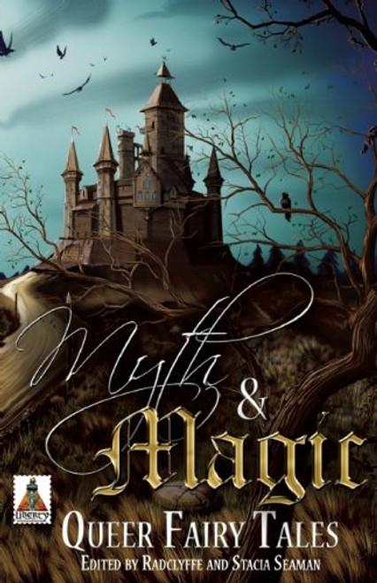 Myth & Magic : Queer Fairy Tales