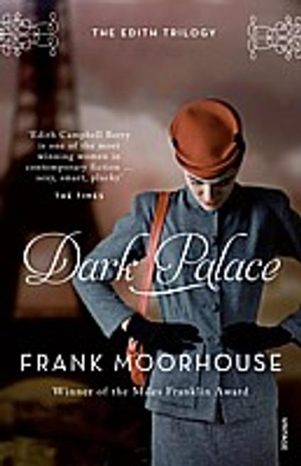 Dark Palace (The Edith Trilogy - Book 2) Miles Franklin Award Winner 2001