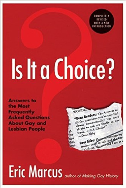 Is It a Choice? : Answers to the Most Frequently Asked Questions about Gay & Lesbian People